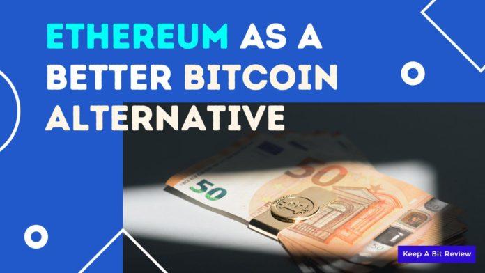 Ethereum as a Better Bitcoin Alternative by Successtaff